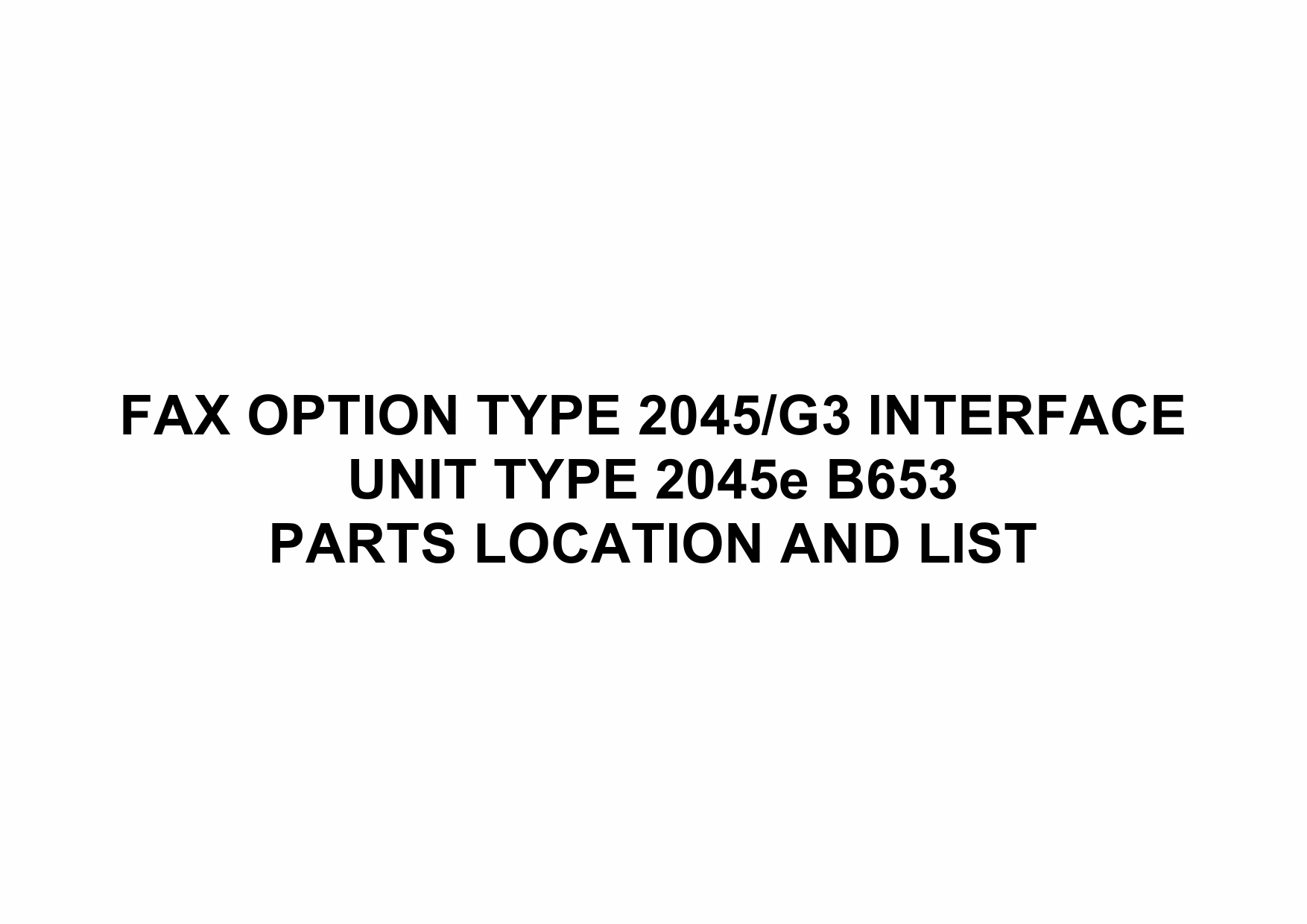 RICOH Options B653 FAX-OPTION-TYPE-2045 Parts Catalog PDF